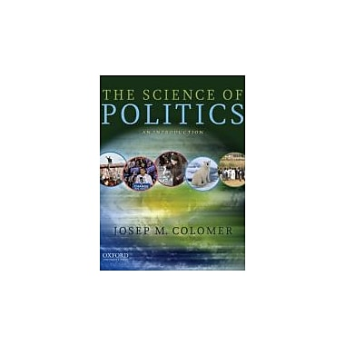 The Science of Politics: An Introduction, New Book (9780195397741)