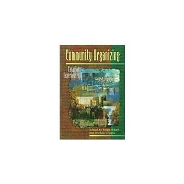Community Organizing: Canadian Experiences, New Book (9780195412260)