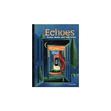 Echoes 11: Fiction, Media, and Non-Fiction, New Book (9780195416305)