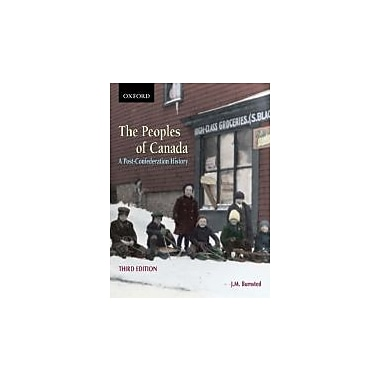 The Peoples of Canada: A Post-Confederation History, New Book (9780195423419)