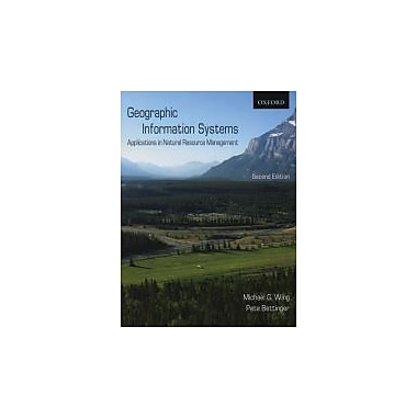 Geographic Information Systems: Applications in Natural Resource Management, New Book (9780195426106)