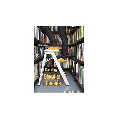 The Sociology of Education in Canada: Critical Perspectives, New Book (9780195426601)