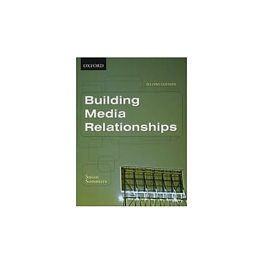 Building Media Relationships, New Book (9780195426953)