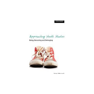 Approaching Youth Studies: Being, Becoming, Belonging, Used Book (9780195427639)