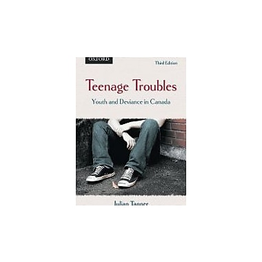 Teenage Troubles: Youth and Deviance in Canada, New Book (9780195429794)