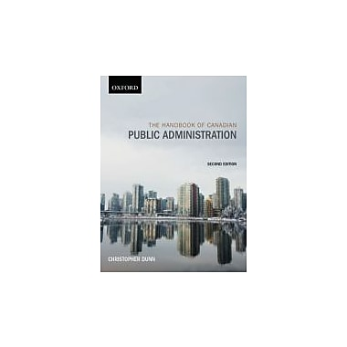 The Handbook of Canadian Public Administration, Used Book (9780195429831)