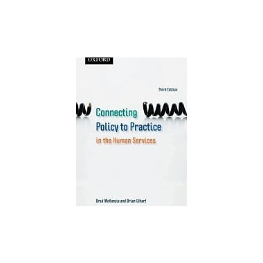 Connecting Policy to Practice in the Human Services, New Book (9780195430097)