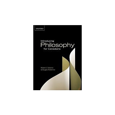 Introducing Philosophy for Canadians: A Text with Integrated Readings, Canadian Edition, New Book (9780195430967)