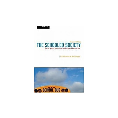 The Schooled Society: An Introduction to the Sociology of Education (Themes in Canadian Sociology), Used Book (9780195431742)