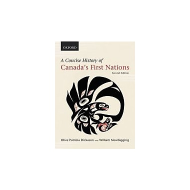 A Concise History of Canada's First Nations, New Book (9780195432428)