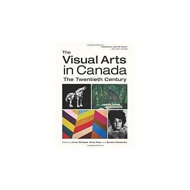 The Visual Arts in Canada: The Twentieth Century, Used Book (9780195434590)