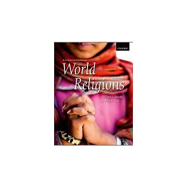 A Concise Introduction to World Religions, 2nd Edition, Used Book (9780195437744)