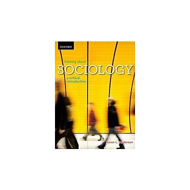 Thinking About Sociology: A Critical Introduction, Used Book (9780195437874)