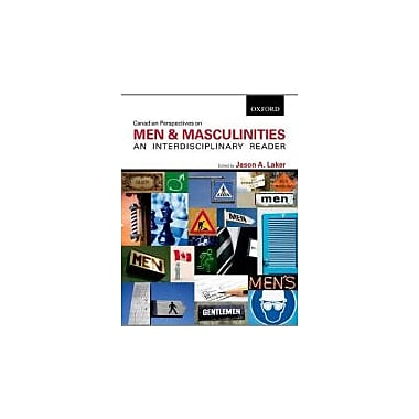 Canadian Perspectives on Men and Masculinities: An Interdisciplinary Reader, Used Book (9780195439243)