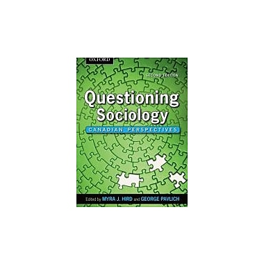 Questioning Sociology: Canadian Perspectives, New Book (9780195440317)
