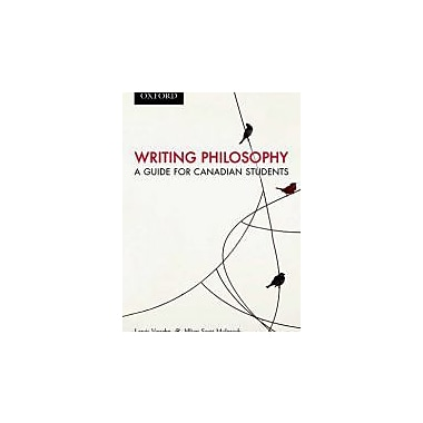 Writing Philosophy: A Guide for Canadian Students, Second Canadian Edition, New Book (9780195446746)