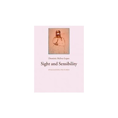 Sight and Sensibility: Evaluating Pictures, New Book (9780199230440)