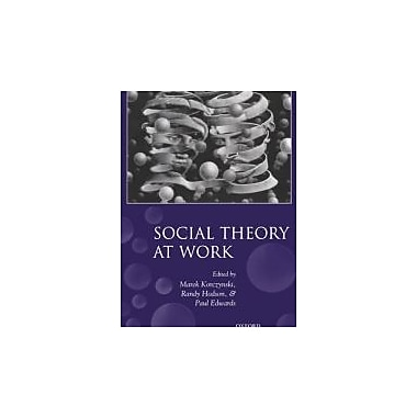 Social Theory at Work, New Book (9780199285983)