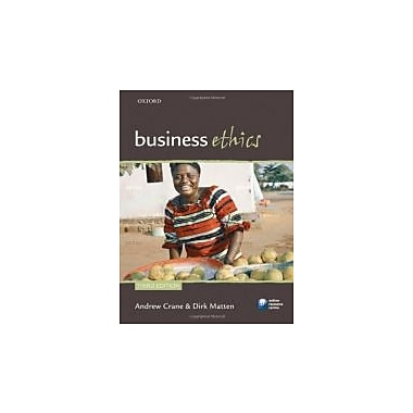 Business Ethics: Managing Corporate Citizenship and Sustainability in the Age of Globalization, New Book (9780199564330)