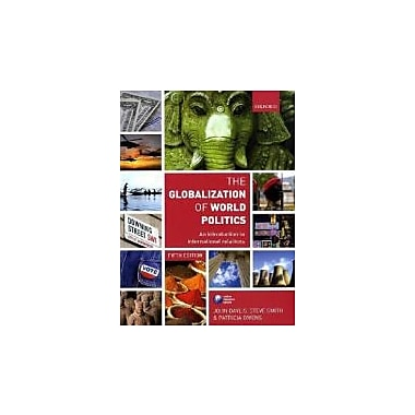 The Globalization of World Politics: An Introduction to International Relations, New Book, (199569096)
