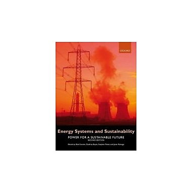 Energy Systems and Sustainability: Power for a Sustainable Future, Used Book (9780199593743)