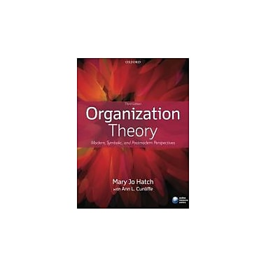Organization Theory: Modern, Symbolic, and Postmodern Perspectives, New Book (9780199640379)