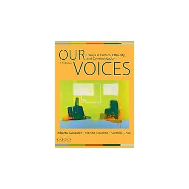 Our Voices: Essays in Culture, Ethnicity, and Communication, New Book (9780199737215)