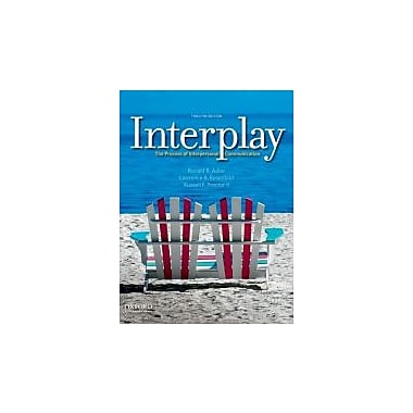 Interplay: The Process of Interpersonal Communication, Used Book (9780199827428)