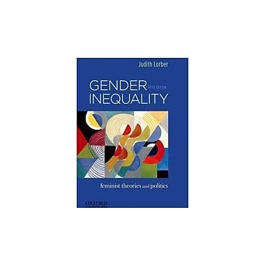 Gender Inequality: Feminist Theories and Politics, Used Book (9780199859085)