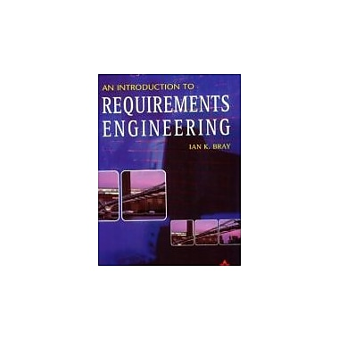 An Introduction to Requirements Engineering, New Book (9780201767926)