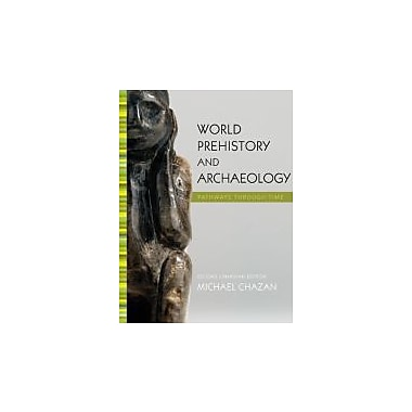 World Prehistory and Archaeology, Second Canadian Edition with MyAnthroKit (2nd Edition), New Book (9780205005925)