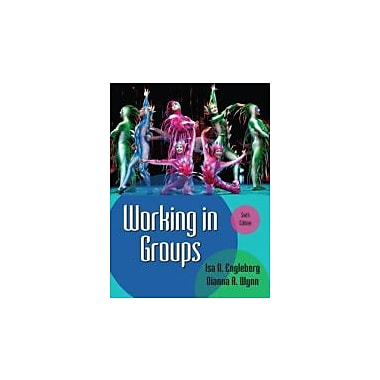 Working in Groups (6th Edition), Used Book (9780205029372)