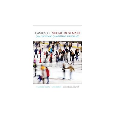 Basics of Social Research: Qualitative & Quantitative Approaches, Second Canadian Edition w/MyResearchKit, New (9780205031733)
