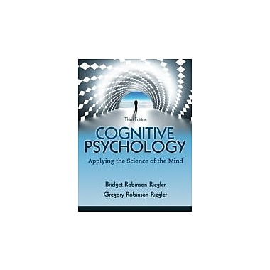 Cognitive Psychology: Applying The Science of the Mind (3rd Edition), New Book (9780205033645)
