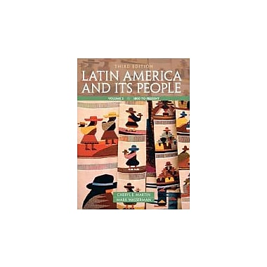 Latin America and Its People, Volume 2 (3rd Edition), New Book (9780205054688)