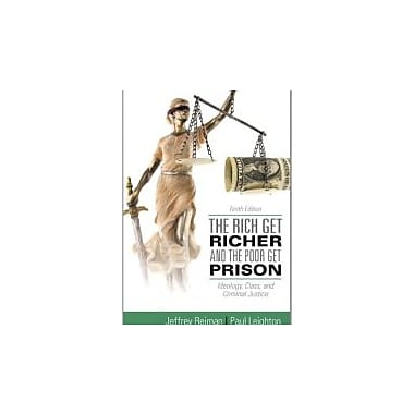 The Rich Get Richer and the Poor Get Prison (10th Edition), Used Book (9780205137725)