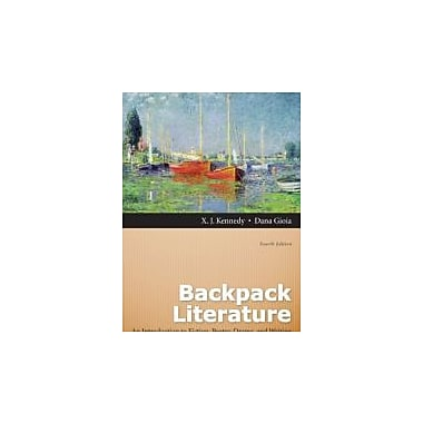 Backpack Literature: An Introduction to Fiction, Poetry, Drama, and Writing (4th Edition), New Book (9780205151660)