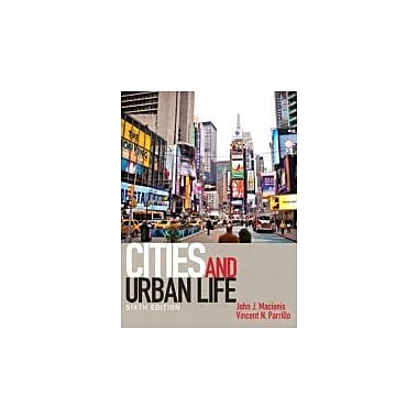 Cities and Urban Life (6th Edition), New Book (9780205206377)