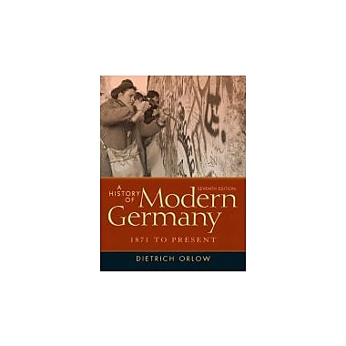 A History of Modern Germany: 1871 to Present (7th Edition), New Book (9780205214433)