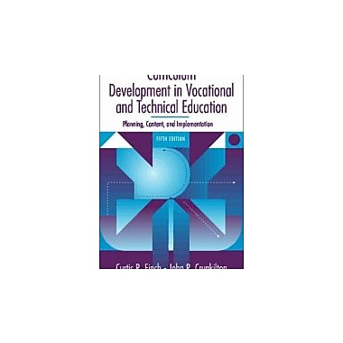 Curriculum Development in Vocational & Technical Education: Planning, Content, and Implementation, Used (9780205279029)