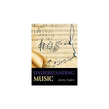 Understanding Music (7th Edition), New Book (9780205441013)