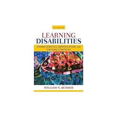Learning Disabilities: Characteristics, Identification, and Teaching Strategies (6th Edition), Used Book (9780205515530)