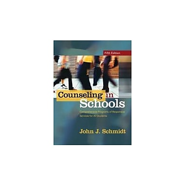 Counseling in Schools: Comprehensive Programs of Responsive Services for All Students (5th Edition), New Book (9780205540402)