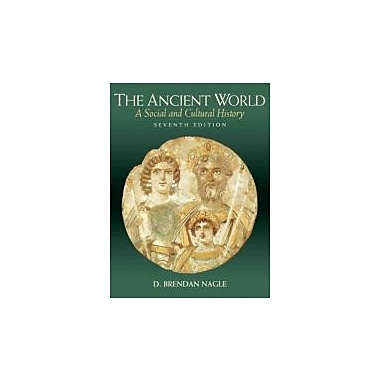 The Ancient World: A Social and Cultural History (7th Edition), Used Book (9780205637447)