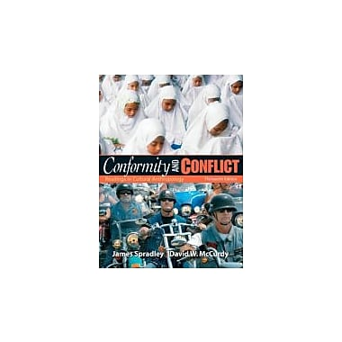 Conformity and Conflict: Readings in Cultural Anthropology (13th Edition), New Book (9780205645855)