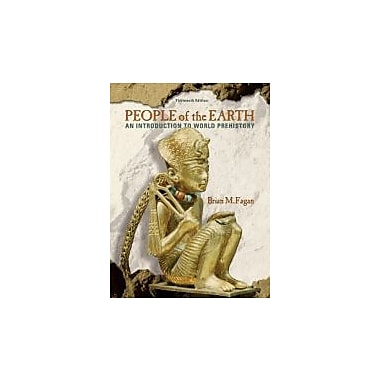 People of the Earth: An Introduction to World Pre-History (13th Edition), New Book (9780205735679)