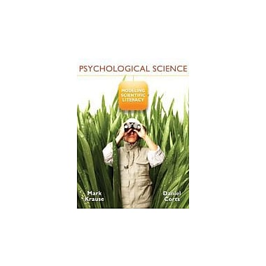 Psychological Science: Modeling Scientific Literacy Plus NEW MyPsychLab w/eText Access Card Package, Used (9780205745692)