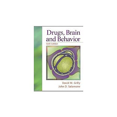 Drugs, Brain, and Behavior (6th Edition), New Book (9780205750528)