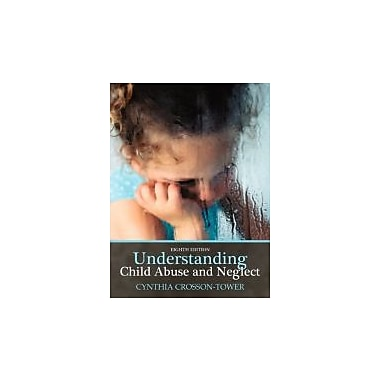 Understanding Child Abuse and Neglect (8th Edition), New Book (9780205769155)