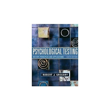Psychological Testing: History, Principles, and Applications (6th Edition), New Book (9780205782147)